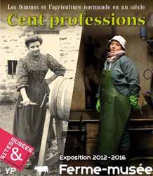 Ferme-musée du Cotentin - exposition Cent professions