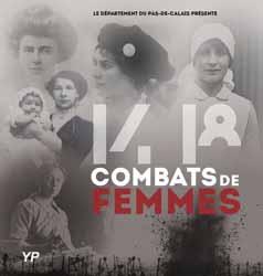 Archives départementales du Pas-de-Calais - expo 14-18 : Combats de femmes