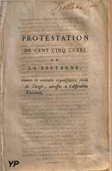 Protestation de Cinq cent curésde Bretagne (adressée à l'Assemblée Nationale - 1790)