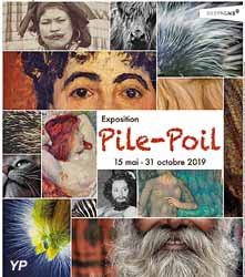 Exposition Pile-poil