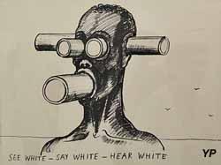 Voit blanc, parle blanc, entend blanc - projet pour Amnesty International (Tomi Ungerer, 1987)